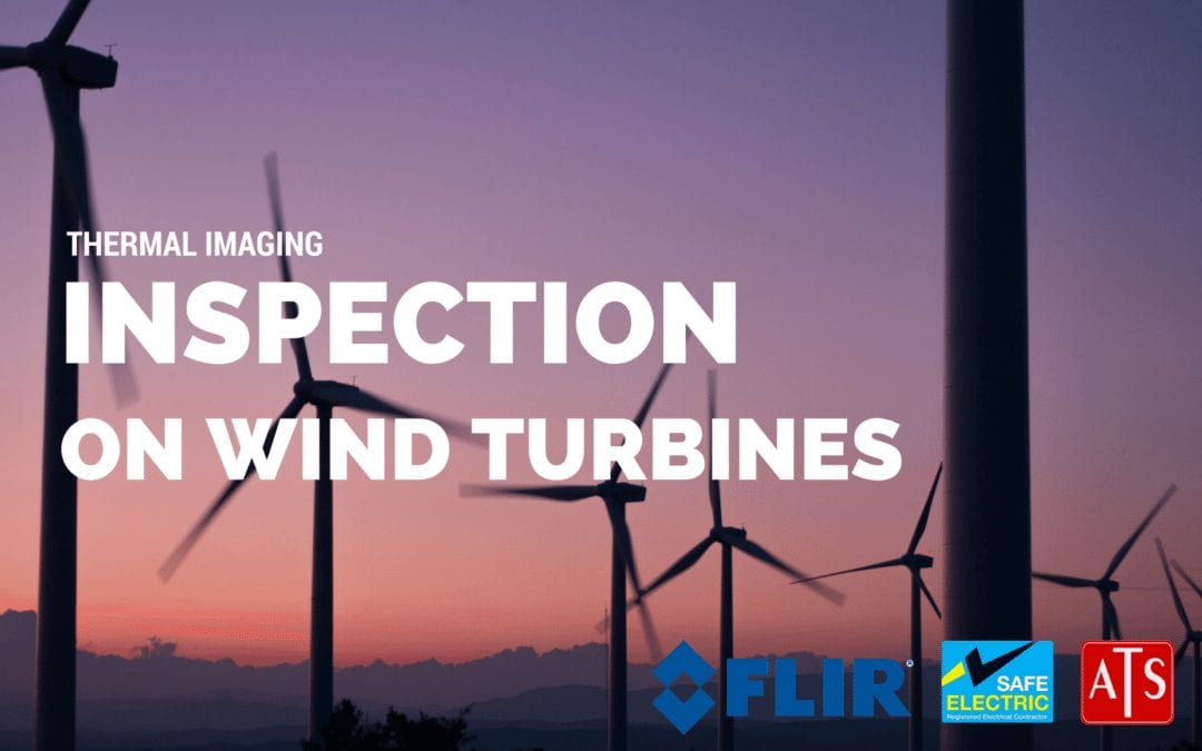 Thermal imaging inspection on Wind Turbines